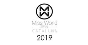CAZCARRA Y TEN IMAGE TE INVITAN A LA GALA FINAL DE MISS WORLD CATALUÑA 2019